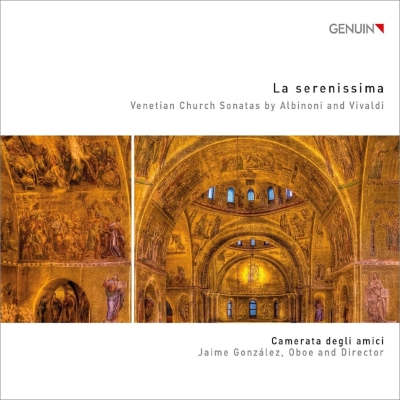 Albinoni Trio Sonatas, Vivaldi : Jaime Gonzales(Ob)Camerata Degli Amici