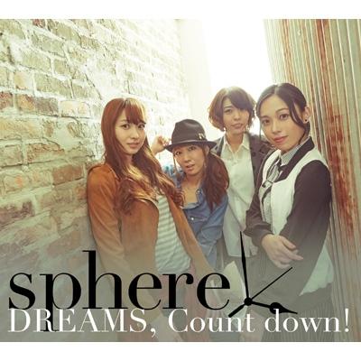 DREAMS, Count down! 【初回限定盤A】 (CD+DVD)