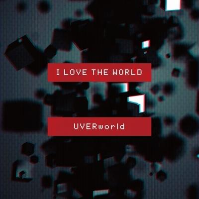 I LOVE THE WORLD (+DVD)【初回生産限定盤】