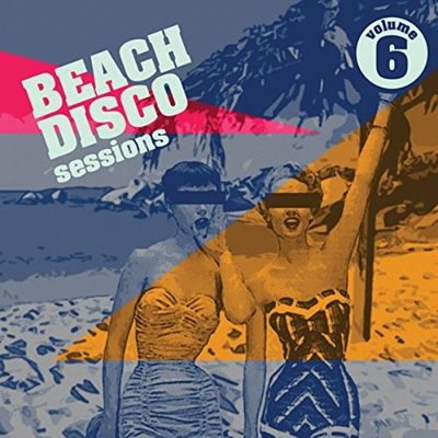 Beach Disco Sessions 6