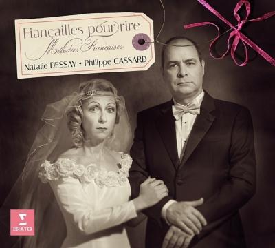 気まぐれな婚約〜プーランク、フォーレ、シャブリエ、ショーソン、デュパルク:歌曲集 デセイ、カサール