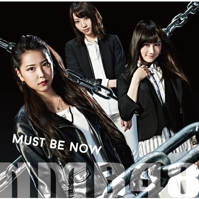 Must be now (+DVD)【限定盤Type-B】