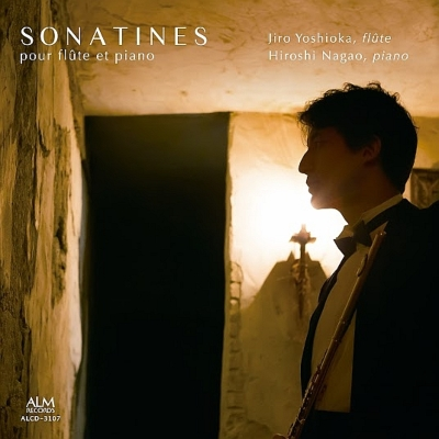 Sonatines For Flute & Piano: 吉岡次郎(Fl)長尾洋史(P)