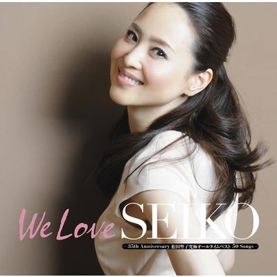 「We Love SEIKO」-35th Anniversary 松田聖子究極オールタイムベスト 50 Songs-【初回限定盤A】(3CD+DVD)