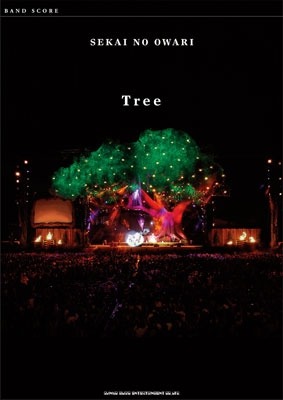 SEKAI NO OWARI 「Tree」 バンドスコア