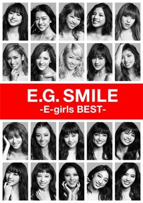 E.G.SMILE -E-girls BEST-(2CD+3DVD+スマプラムービー+スマプラミュージック)