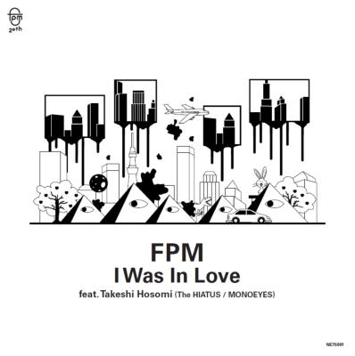 I Was In Love Feat.Takeshi Hosomi (The Hiatus / Monoeyes)/ Wi