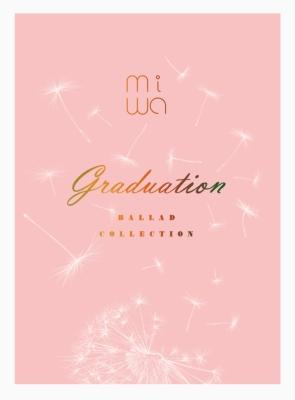 miwa ballad collection 〜graduation〜(+Blu-ray+スペシャルグッズ)【完全生産限定盤 トールサイズ豪華三方背仕様】