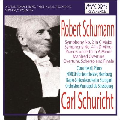 Symphonies Nos 2, 3, Piano Concerto, etc : Schuricht / NDR SO, Stuttgart RSO, Strasbourg Municipal O, Haskil(P)(2CD)