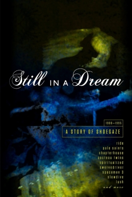 Still In A Dream: A Story Of Shoegaze 1988-1995 (5CD)
