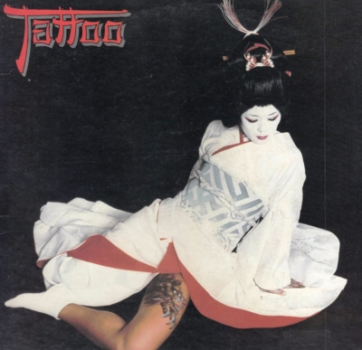 Tattoo: 刺青 ・神秘のロック野郎・ (紙ジャケット)