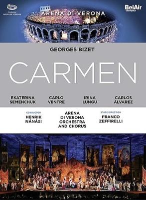 『カルメン』全曲 ゼッフィレッリ演出、ナナシ&アレーナ・ディ・ヴェローナ、セメンチュク、ヴェントレ、他(2014 ステレオ)