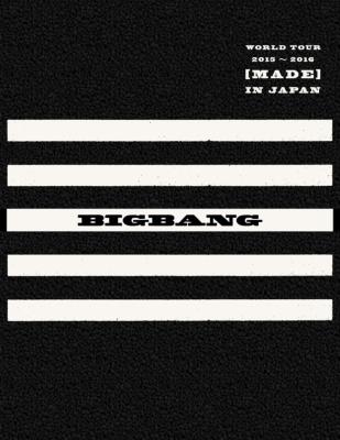 BIGBANG – BIGBANG WORLD TOUR 2015~2016 [MADE] IN JAPAN