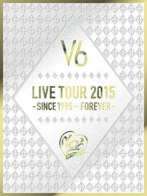 LIVE TOUR 2015 -SINCE 1995〜FOREVER-【初回限定盤A】