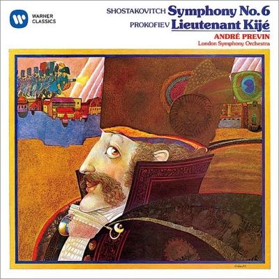 ショスタコーヴィチ:交響曲第6番、プロコフィエフ:キージェ中尉 プレヴィン&ロンドン響