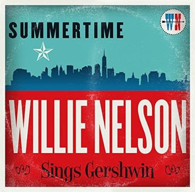Summertime: Wille Nelson Sings Gershwin