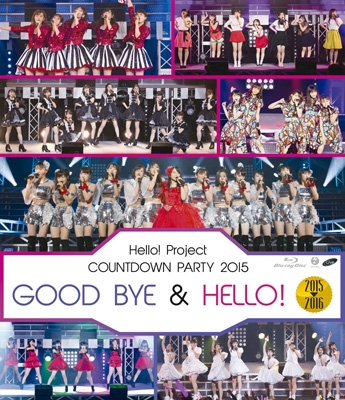Hello!Project COUNTDOWN PARTY 2015 〜GOOD BYE  & HELLO!〜(Blu-ray)