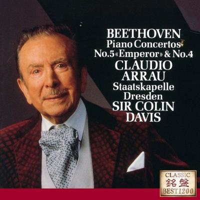 ピアノ協奏曲第5番『皇帝』、第4番 アラウ、コリン・デイヴィス&シュターツカペレ・ドレスデン