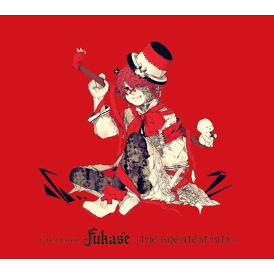 VOCALOID Fukase 〜THE GREATEST HITS〜(+DVD)【初回限定盤】