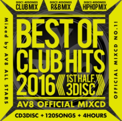 Best Of Club Hits 2016-1st Half-Av8 Official Mixcd