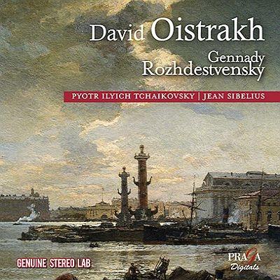 チャイコフスキー:ヴァイオリン協奏曲、シベリウス:ヴァイオリン協奏曲 オイストラフ、ロジェストヴェンスキー&モスクワ・フィル、モスクワ放送響