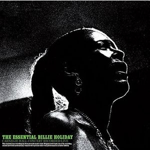 Essential Billie Holiday Carnegie Hall Concert 1956 (180グラム重量盤)