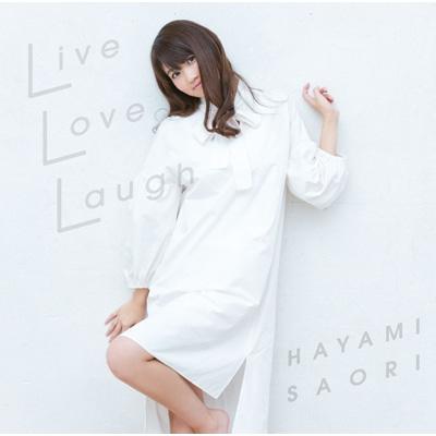 Live Love Laugh <通常盤>