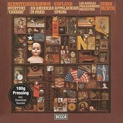 ガーシュウィン:パリのアメリカ人、コープランド:アパラチアの春、バーンスタイン:『キャンディード』序曲 メータ&ロサンジェルス・フィル