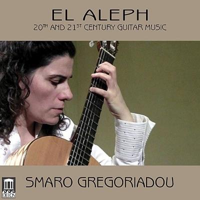 エル・アレフ〜20-21世紀のギター作品集 スマロ・グレゴリアドゥ