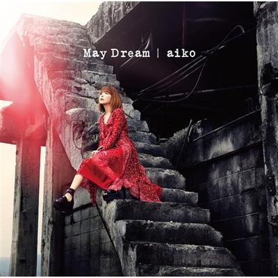 May Dream (+Blu-ray)【初回限定盤A】
