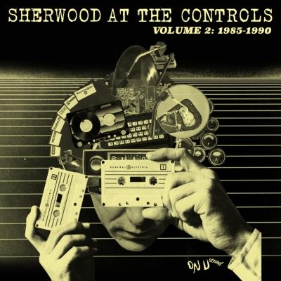 Sherwood At The Controls 2 (1985-1990)