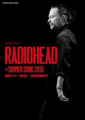 CROSSBEAT Presents レディオヘッド&サマーソニック2016
