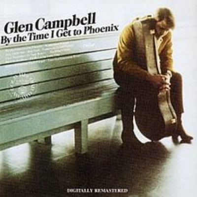 by the time i get to phoenix 恋はフェニックス glen campbell
