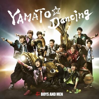YAMATO☆Dancing (+DVD)【初回限定盤】