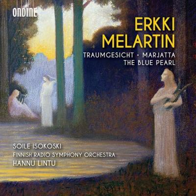 交響詩『夢想』、マルヤッタ、『青い真珠』 ハンヌ・リントゥ&フィンランド放送交響楽団、ソイレ・イソコスキ