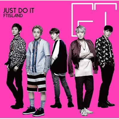 JUST DO IT 【初回限定盤A】 (CD+DVD)