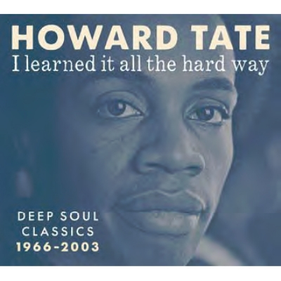 i learned it all the hard way howard tate hmv books online