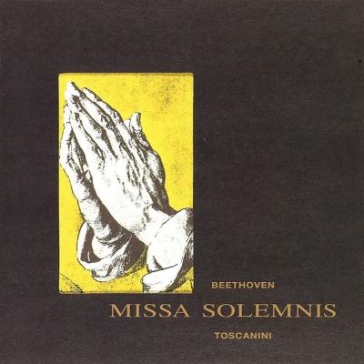 ミサ・ソレムニス アルトゥーロ・トスカニーニ&NBC交響楽団(1953)
