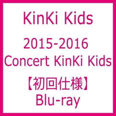2015-2016 Concert KinKi Kids 【Blu-ray初回仕様】