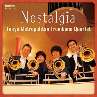 東京メトロポリタン トロンボーン クァルテット: Nostalgia