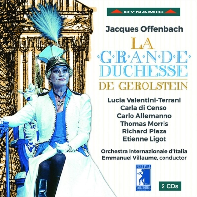 ジェロルスタン大公妃』全曲 ヴィヨーム&イタリア国際管弦楽団、ルチア ...