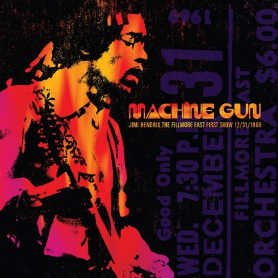 Machine Gun Jimi Hendrix The Fillmore East First Show: 12 / 31 / 1969