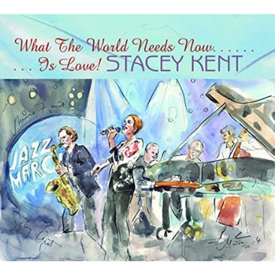 what the world needs now is love stacey kent hmv books online