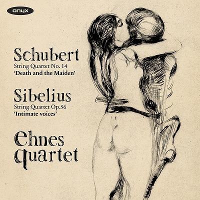 シューベルト:弦楽四重奏曲第14番『死と乙女』、シベリウス:弦楽四重奏曲『親愛なる声』 エーネス・クヮルテット
