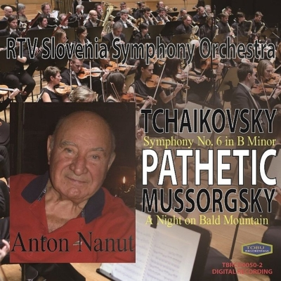 チャイコフスキー:交響曲第6番『悲愴』、ムソルグスキー:禿山の一夜 アントン・ナヌート&スロヴェニア放送交響楽団
