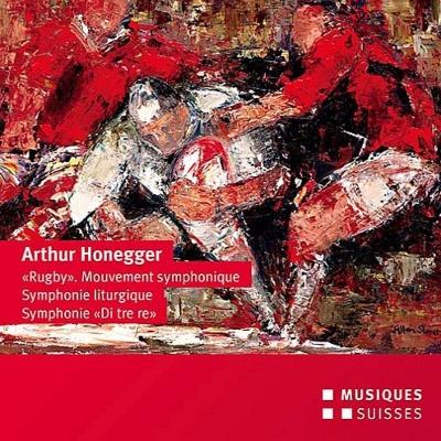 交響曲第3番『典礼風』、第5番『3つのレ』、ラグビー マリオ・ヴェンツァーゴ&ベルン交響楽団
