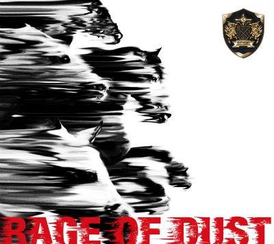RAGE OF DUST (+CD)【初回生産限定盤】