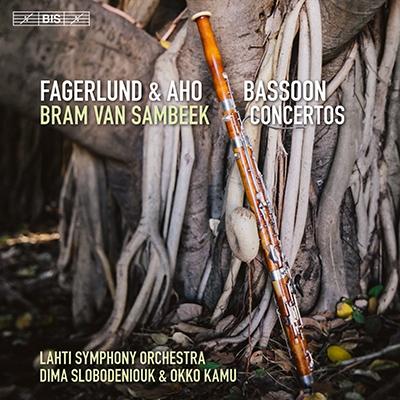 ファーゲルルンド:マナ、森林地帯、アホ:ファゴット協奏曲、他 ブラム・ファン・サムベーク、オッコ・カム、ディーマ・スロボデニュク、ラハティ交響楽団
