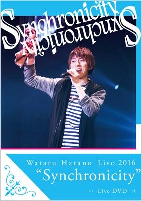 "Wataru Hatano Live2016 ""Synchonicity"" Live DVD"