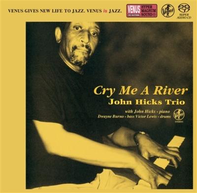 Cry Me A River : John Hicks | HMV&BOOKS online - VHGD-185